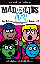 MAD LIBS LIVE! - New World Stages